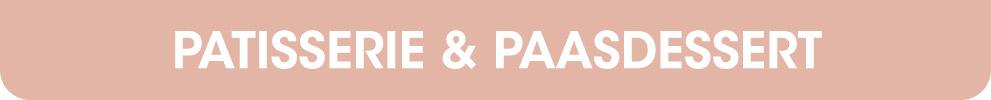 Patisserie & Paasdesserts | HANOS