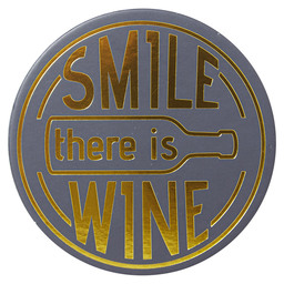 ONDERZETTER SMILE, THERE'S WINE